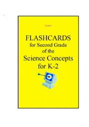 English Worksheets: Science flashcards for grade 2. 28 pages full of flashcards with science concepts
