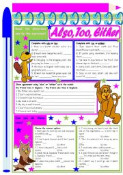English Worksheets: Also, Too, Either - � exercises to provide practice and understanding [4 tasks] KEYS INCLUDED ((2 pages)) ***editable