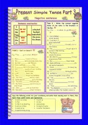 Present Simple Tense * Part 3 * Negative sentences * 3 pages * 6 different tasks * with key * with vocabulary corner