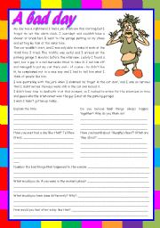 English Worksheet: A bad day � reading comprehension, writing, conversation [5 tasks] ((2 pages)) ***editable