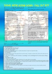 English worksheet: Song activity – Sugar, we´re going down - Fall Out Boy