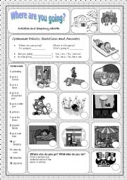 English Worksheets: Where are you going and what do you do?
