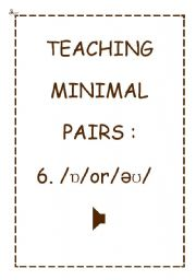 TEACHING MINIMAL PAIRS 6