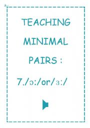 TEACHING MINIMAL PAIRS 7