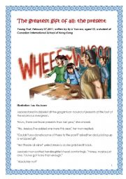 English Worksheets: The greatest gift of all: the present, written by a girl aged 10.  Reuploaded with short activity added.