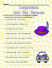 English Worksheets: CONJUNCTIONS - ** AND *** BUT **** BECAUSE