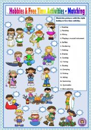 English Worksheets: HOBBIES & FREE TIME ACTIVITIES - MATCHING