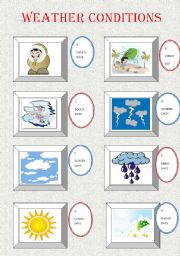 English Worksheet: WEATHER CONDITIONS + POPULAR SAYINGS