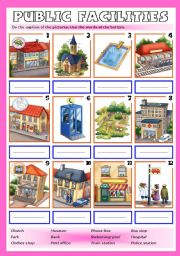English Worksheet: Public facilities / Places in town (with key)