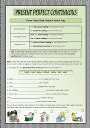 English Worksheet: Present Perfect Continuous-rules and practice