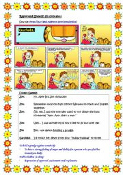English Worksheet: Reported speech in context (based on comic strip, Garfield).  Direct speech provided.  Word and phrase learnt i.e. to hold a grudge, hubba-hubbas