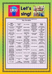 English Worksheet: > Glee Series: Season 2! > SONGS FOR CLASS! S02E09 *.* THREE SONGS *.* FULLY EDITABLE WITH KEY! *.* PART 1/2