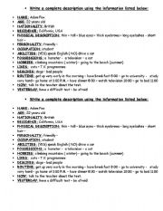 English Worksheets: �XWrite a complete description using the information listed below: