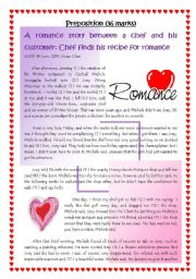 English Worksheet: A romance story between a chef and a customer: Chef finds his recipe for romance.  Prepositions (36 marks)
