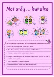English Worksheet: NOT ONLY ... BUT ALSO *** PRACTICE ***
