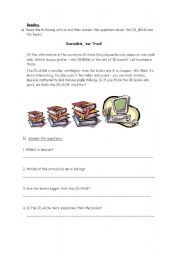 English worksheet: Books or a CD room?