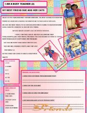 English Worksheets: MY BEST FRIEND SUE AND HER CATS/BUSY TEACHER (3)