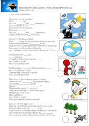 English Worksheet: Somewhere over the rainbow/what a wonderful word by IZ