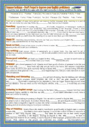 English Worksheet: SUMMER HOLIDAYS - DON�T FORGET TO IMPROVE YOUR ENGLISH PROFICIENCY!