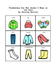 The Jacket I Wear In The Snow Esl Worksheet By Evare