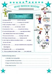 English Worksheet: WHO * WHICH * WHOSE / 2 pages