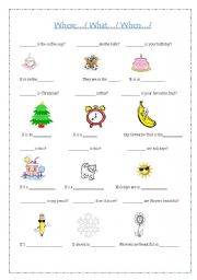 English Worksheets: WHEN, WHERE AND WHAT