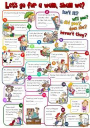English Worksheet: Let�s go for a walk, shall we? - QUESTION TAGS (B&W + KEY included)