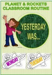 English Worksheets: DAILY CLASSROOM ROUTINE- Yesterday was