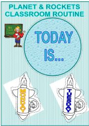 English Worksheets: DAILY CLASSROOM ROUTINE- Today is...