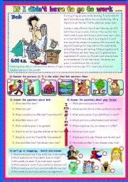 English Worksheet: IF I DIDN'T HAVE TO GO TO WORK …