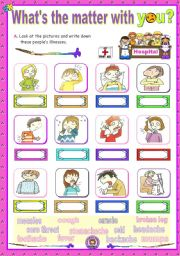 English Worksheet: What�s the matter with you  -   illnesses