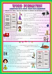 English Worksheets: WORD FORMATION: ADJECTIVES FROM NOUNS / NOUNS FROM ADJECTIVES