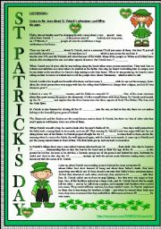 English Worksheet: ST. PATRICK´S DAY. 3 PAGES. 4 SKILLS (READING, WRITING, LISTENING, SPEAKING-ROLE PLAY) FULLY EDITABLE, KEY INCLUDED)
