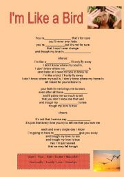 English Worksheet: I�m like a bird by Nelly Furtado