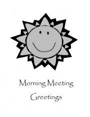 English Worksheets: Morning Meeting Greetings