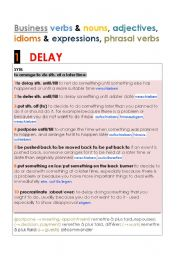 English Worksheets: MENTIONING DELAY  verbs, nouns, adjectives, idioms and expressions,