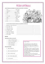 English Worksheet: PRESENT CONTINUOUS (grammar practice and reading comprehension)