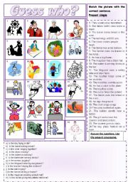 English Worksheets: Guess who? Present Simple and progressive usage