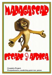 English Worksheet: Movies4Class: Madagascar � Escape 2 Africa � comprehension � vocabulary � grammar � crosswords � 6 pages � editable