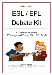 English Worksheet: Debate Kit Part 1 (of 2)