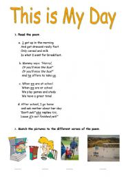 English Worksheet: This is my day poem - 2 pages
