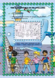 English Worksheet: The adventure of travelling (AT THE AIRPORT)2 pages.