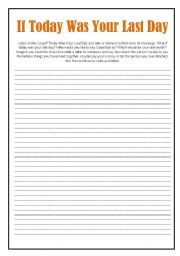 English Worksheets: If today was your last day