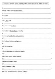 English Worksheets: ASk the questions corresponding to the underlined words in the answers