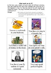 English Worksheet: What would you do if...?