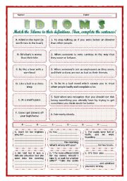 English worksheet: --*--*--*-- Idioms 01! --*-- Animals --*-- Definitions + Exercise --*-- BW Included --*--*--*-- FULLY EDITABLE WITH KEY!