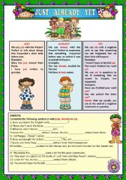English Worksheet: JUST / ALREADY / YET