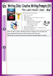 English Worksheets: Writing Clinic - Creative Writing Prompts (14) - The Last Movie I Saw