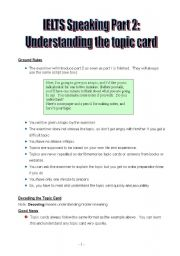 English Worksheet: IELTS Speaking Part 2: understanding the topic card
