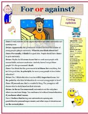 English Worksheets: For or against? Giving opinion